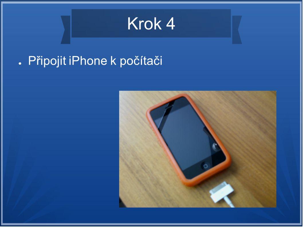 Krok 4 Připojit iPhone k počítači