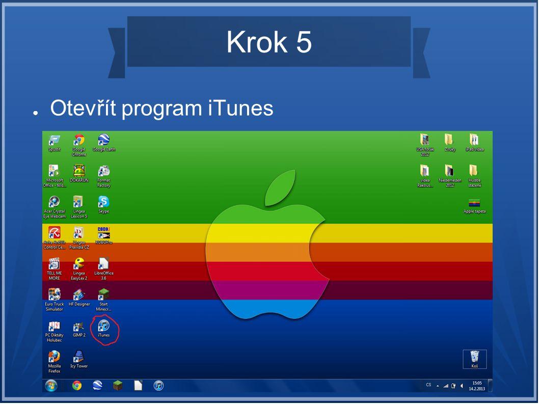 Krok 5 Otevřít program iTunes