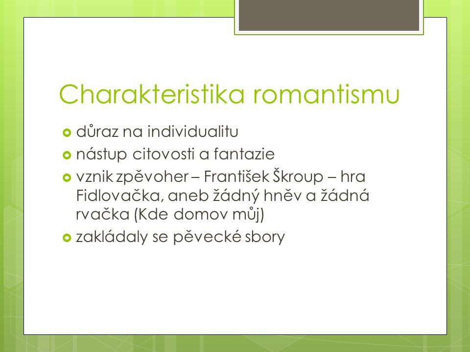 Charakteristika romantismu