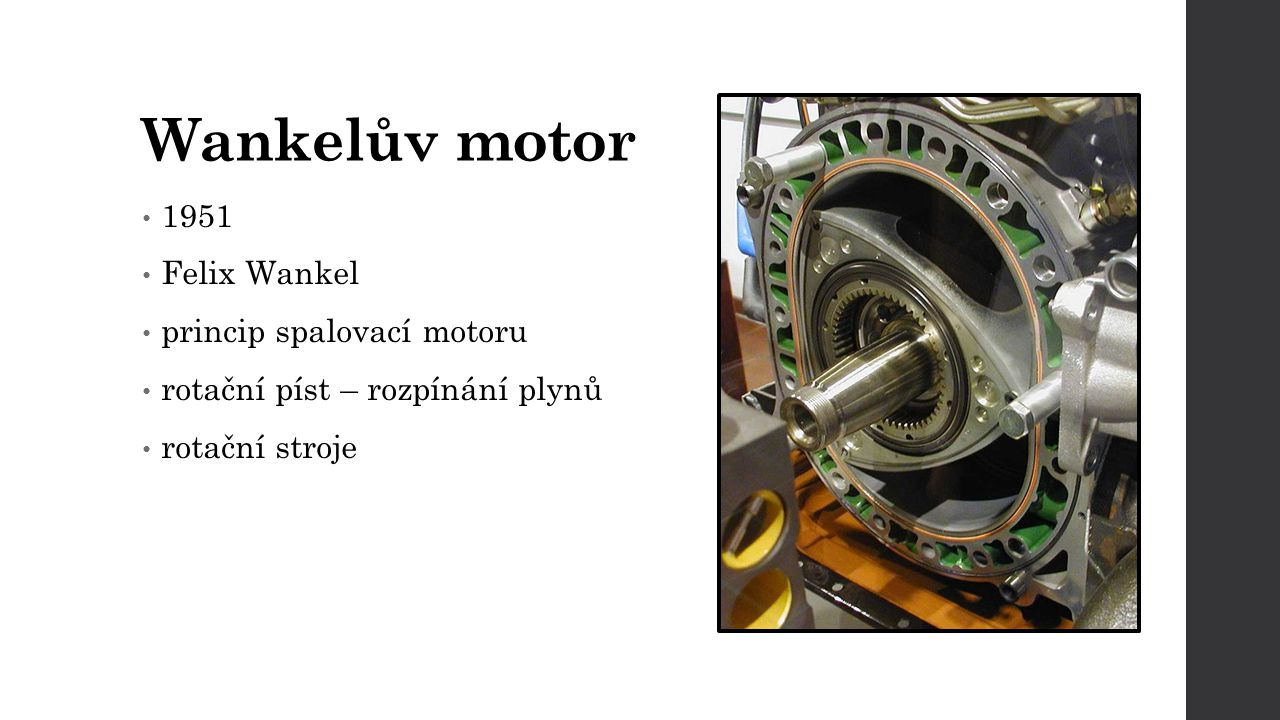 Wankelův motor 1951 Felix Wankel princip spalovací motoru