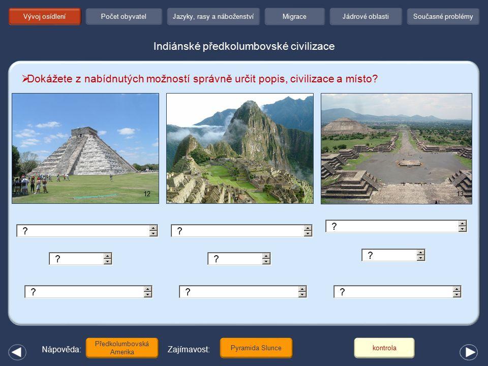 Indiánské předkolumbovské civilizace