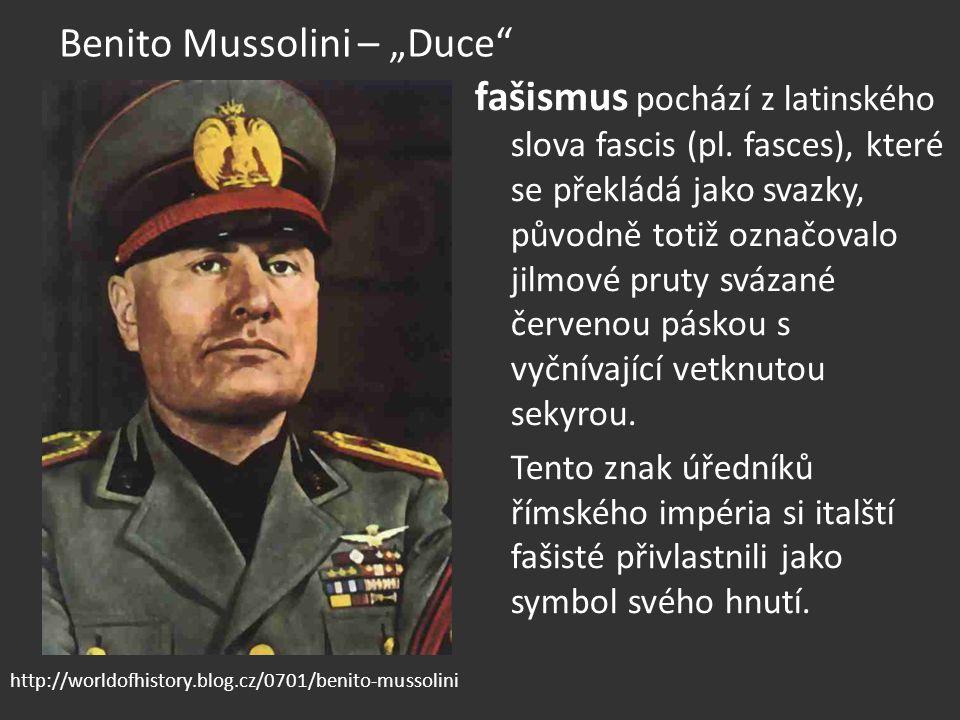 """Benito Mussolini – """"Duce"""