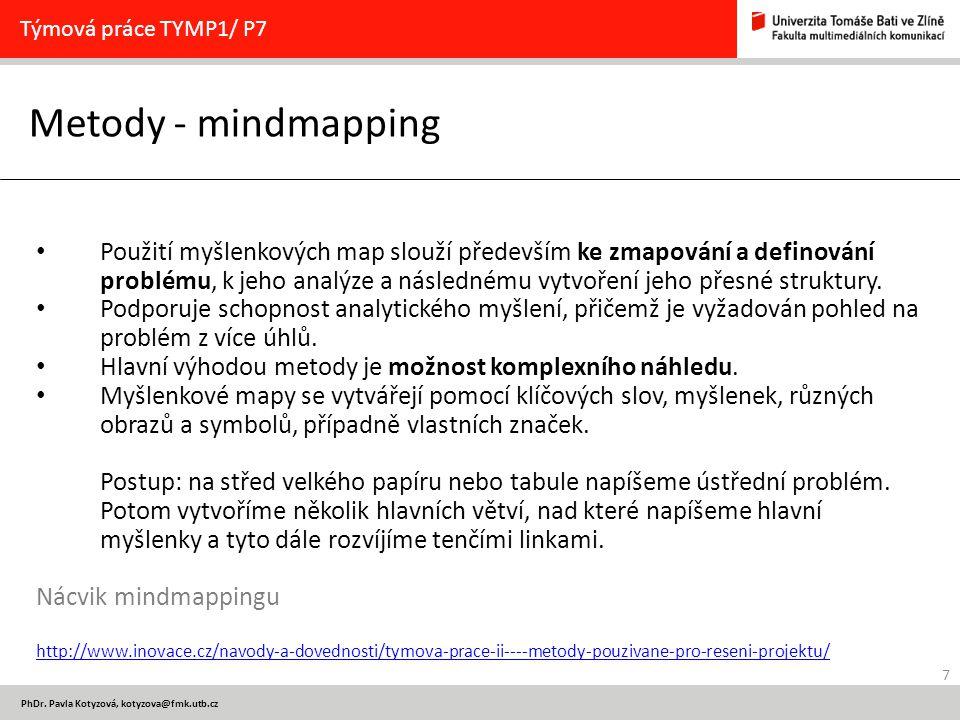 Týmová práce TYMP1/ P7 Metody - mindmapping.