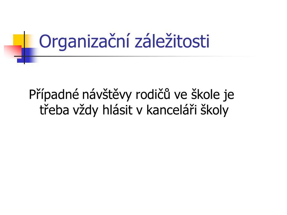 Organizační záležitosti