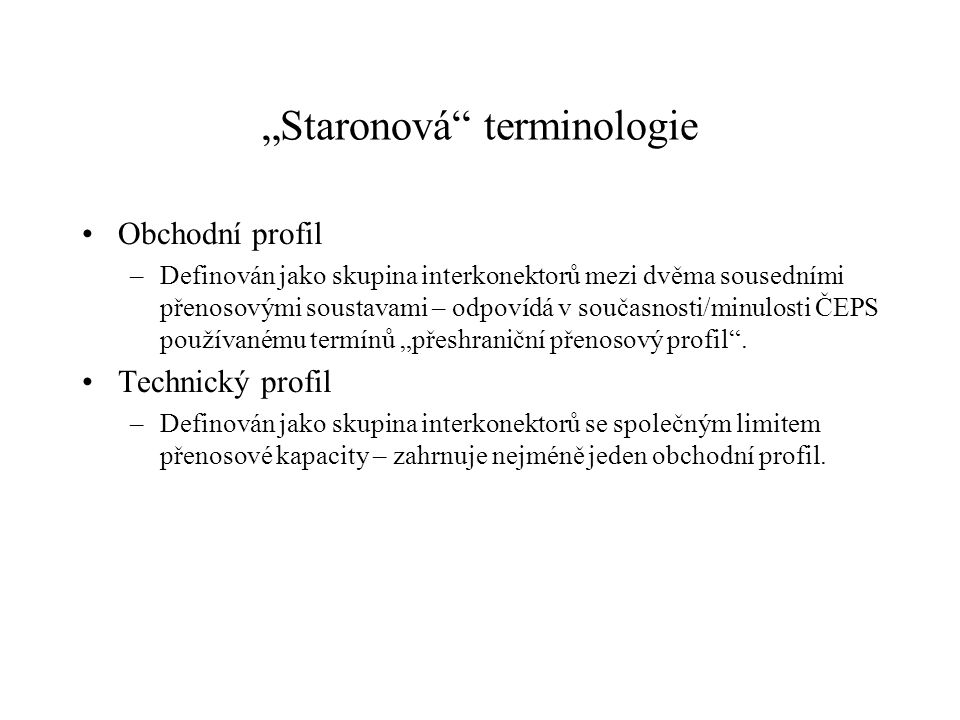 """Staronová terminologie"
