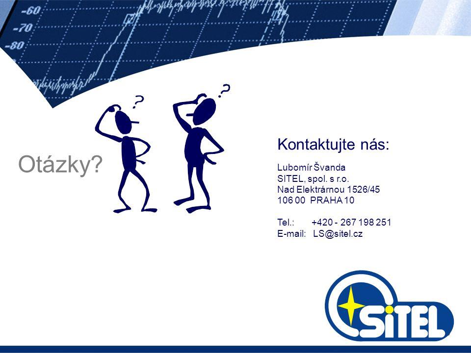 Otázky Kontaktujte nás: Lubomír Švanda SITEL, spol. s r.o.