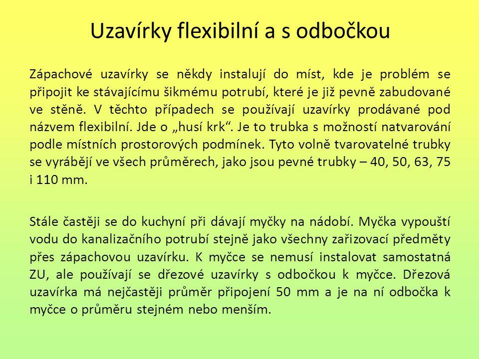 Uzavírky flexibilní a s odbočkou