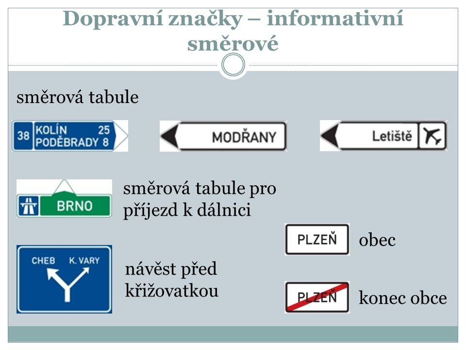Dopravní značky – informativní směrové