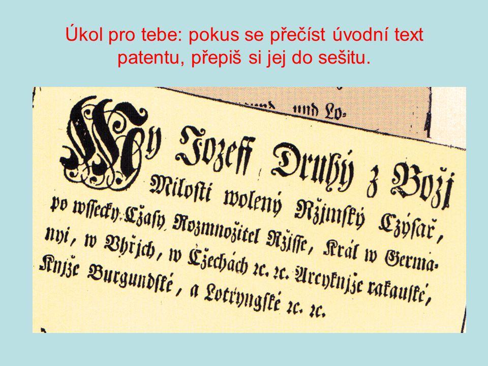 Úkol pro tebe: pokus se přečíst úvodní text patentu, přepiš si jej do sešitu.