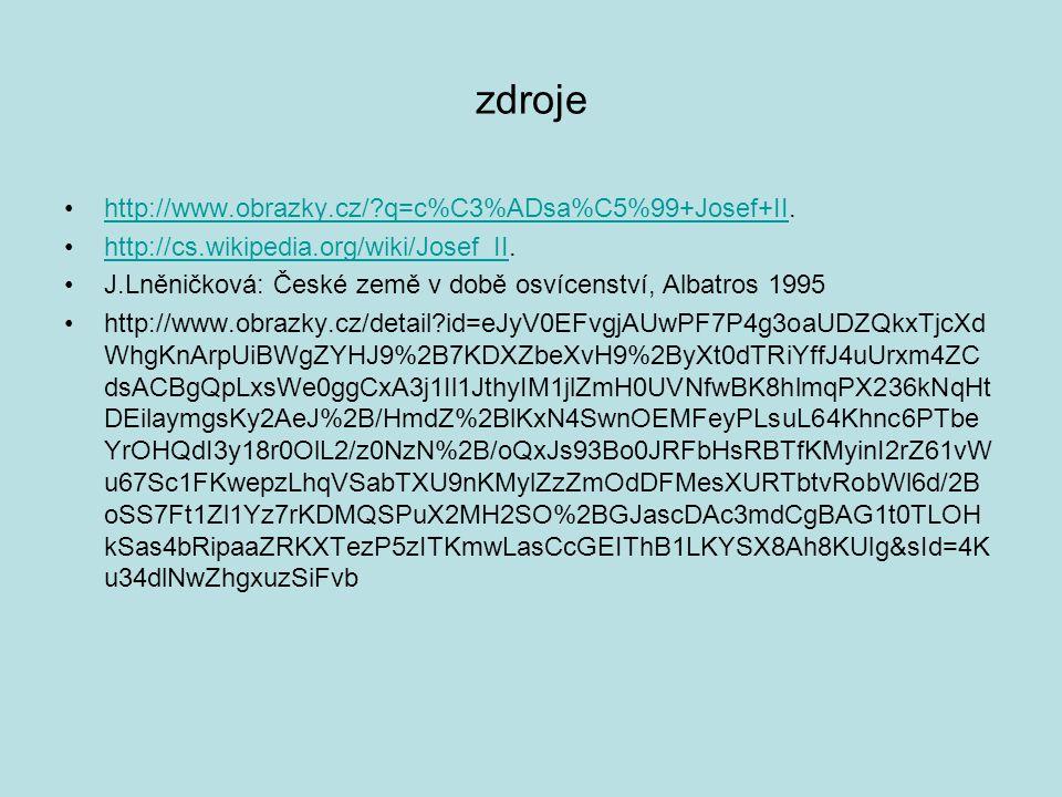 zdroje http://www.obrazky.cz/ q=c%C3%ADsa%C5%99+Josef+II.