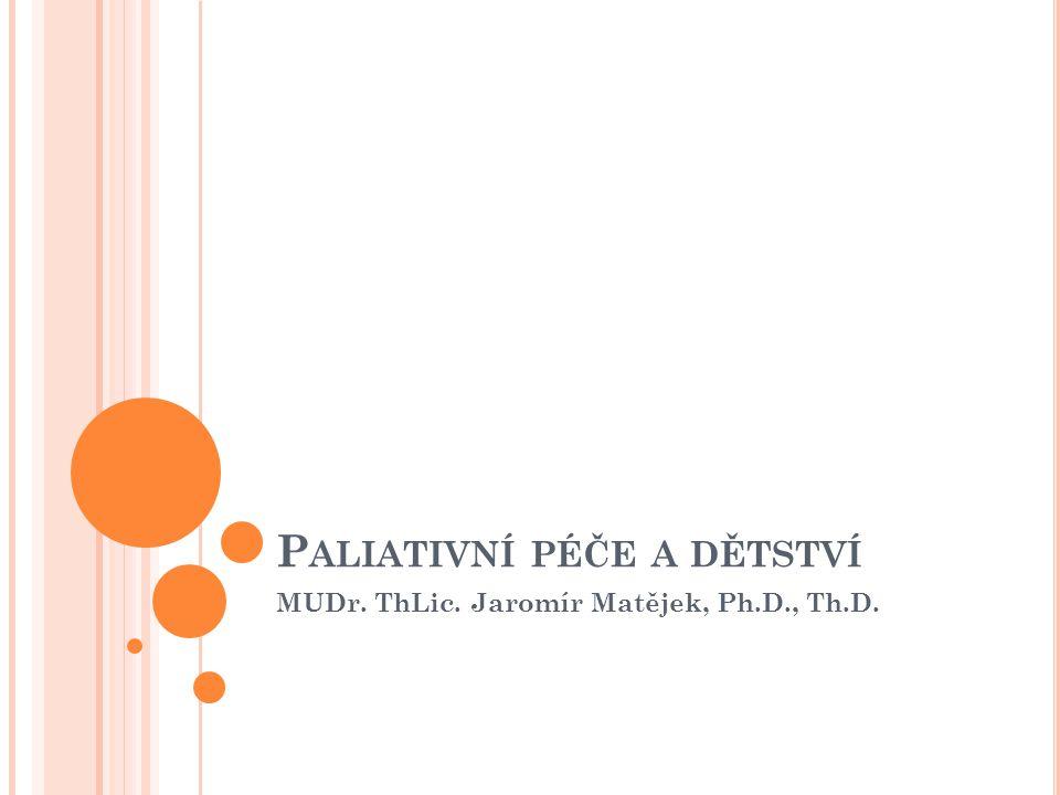Paliativní péče a dětství