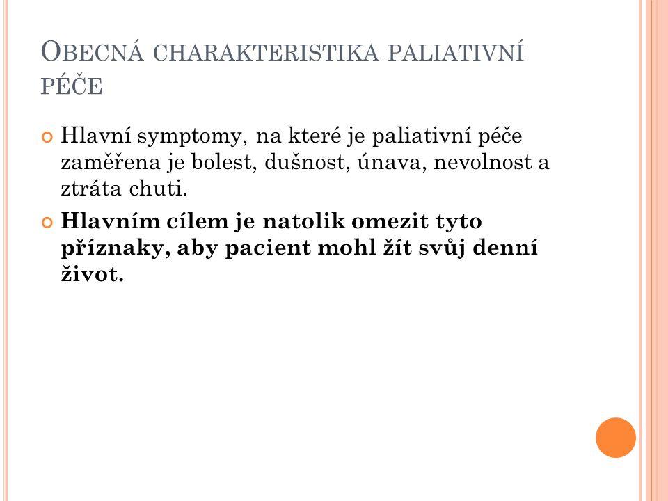 Obecná charakteristika paliativní péče