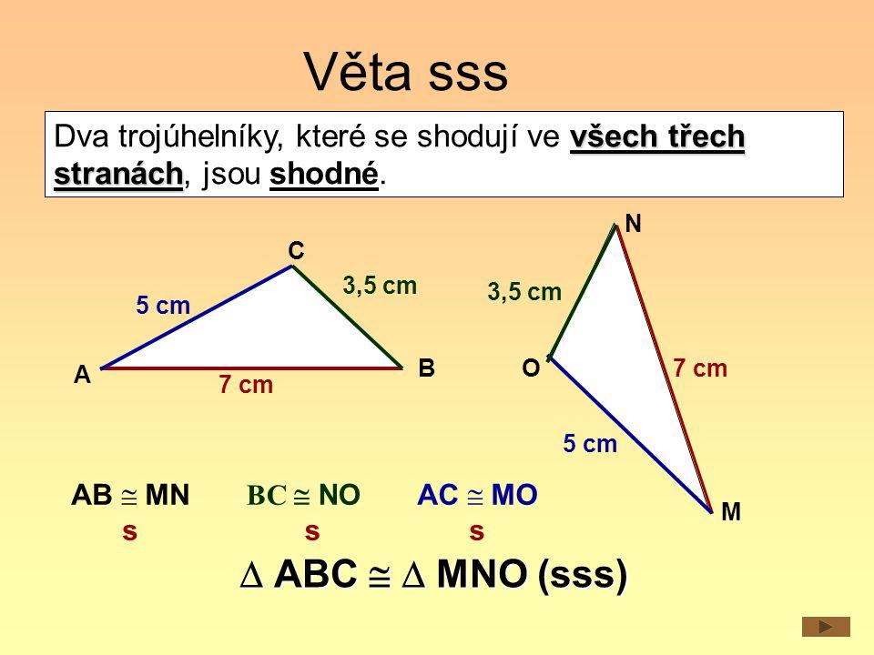Věta sss  ABC   MNO (sss)