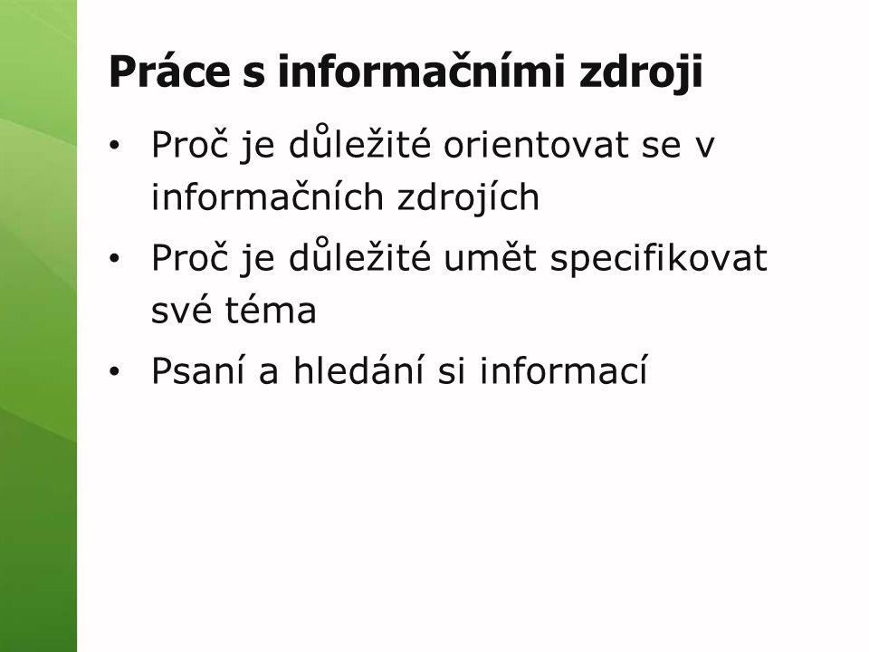 Práce s informačními zdroji