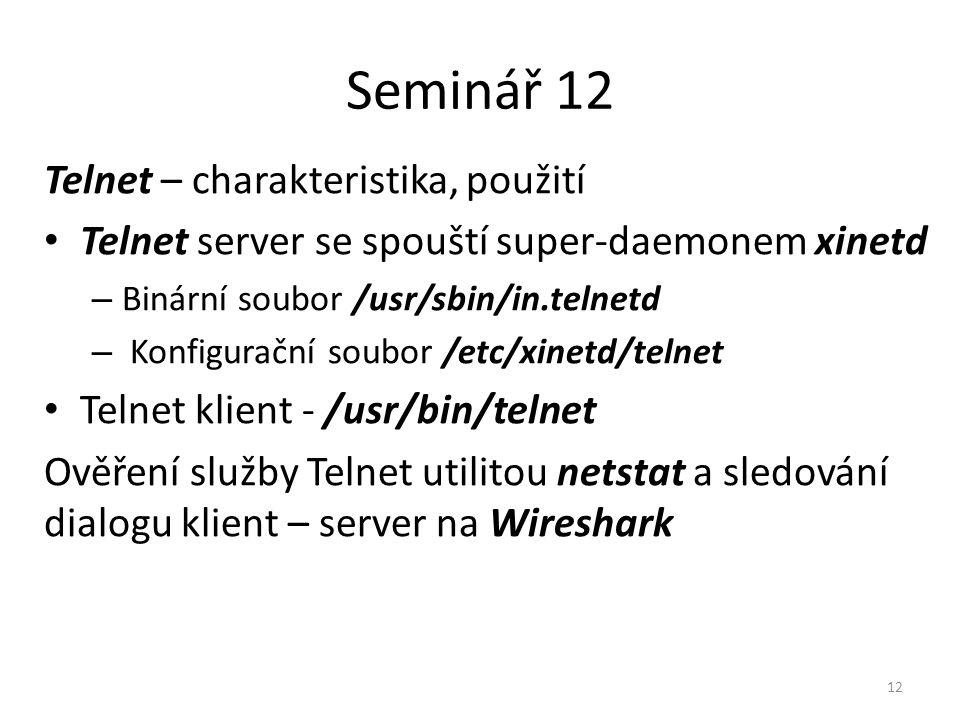 Seminář 12 Telnet – charakteristika, použití