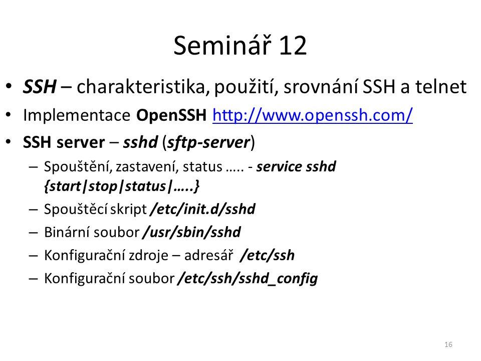 Seminář 12 SSH – charakteristika, použití, srovnání SSH a telnet