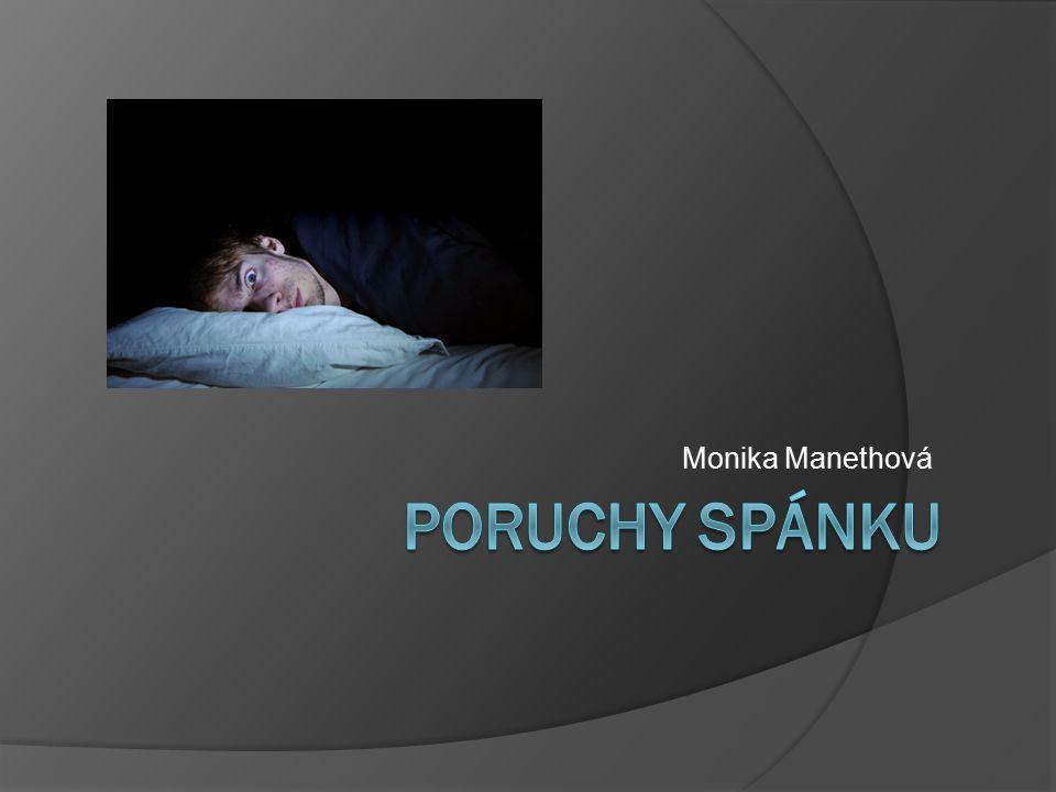 Monika Manethová Poruchy spánku