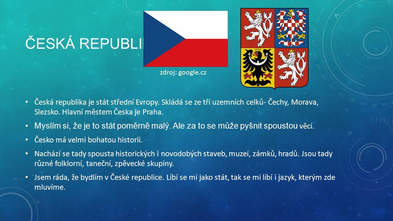 Česká republika zdroj: google.cz.