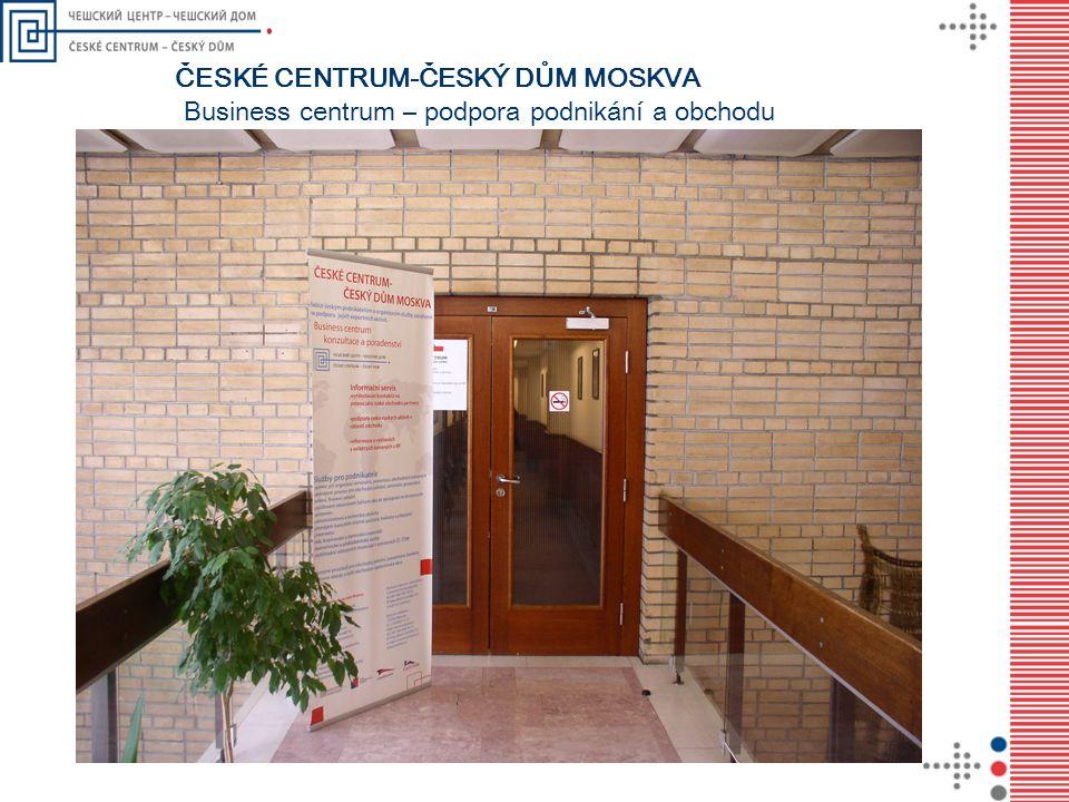 ČESKÉ CENTRUM-ČESKÝ DŮM MOSKVA