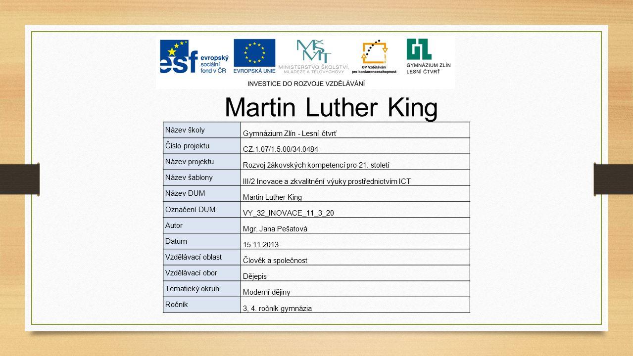 Martin Luther King Gymnázium Zlín - Lesní čtvrť Název školy