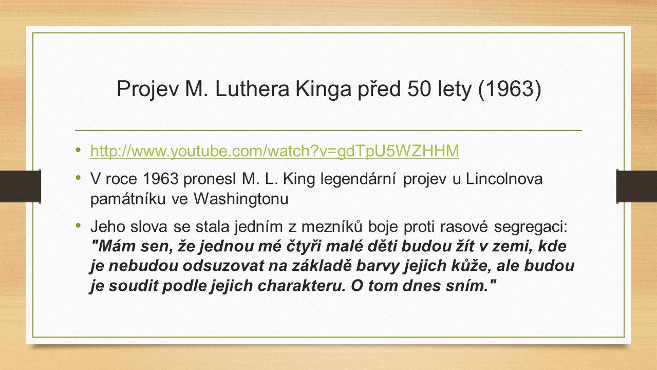 Projev M. Luthera Kinga před 50 lety (1963)