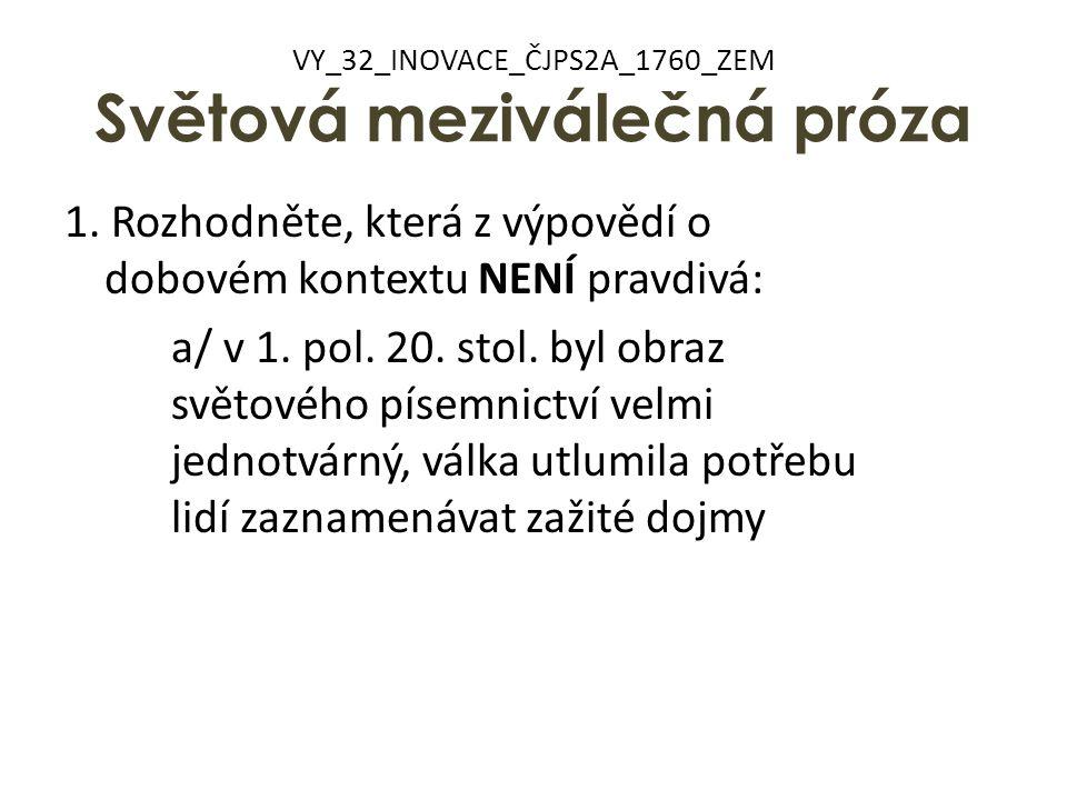 VY_32_INOVACE_ČJPS2A_1760_ZEM Světová meziválečná próza