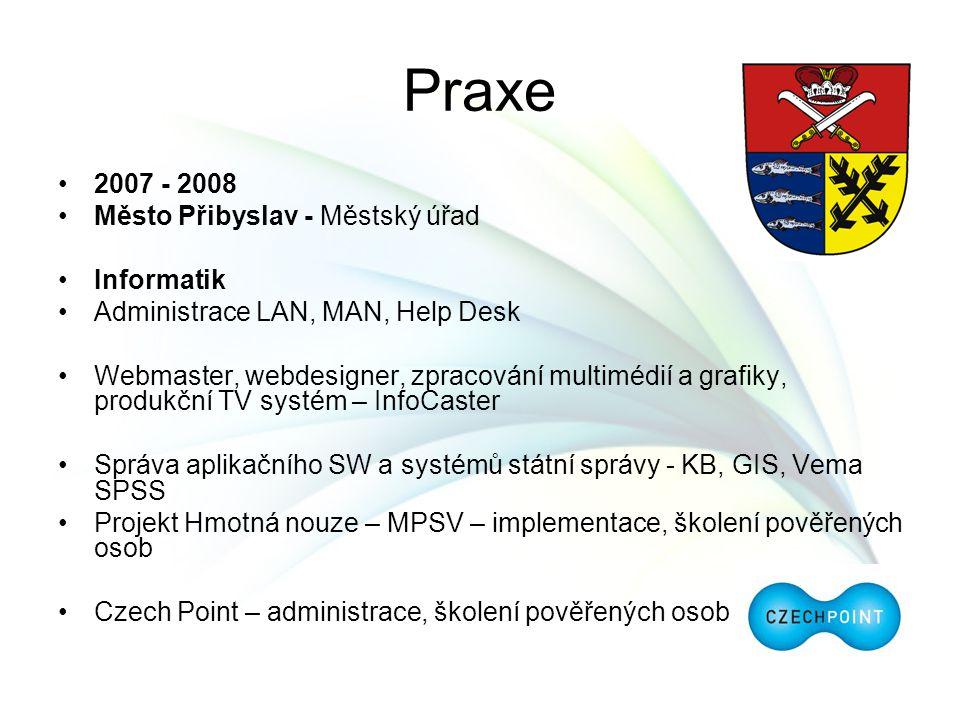 Praxe 2007 - 2008 Město Přibyslav - Městský úřad Informatik