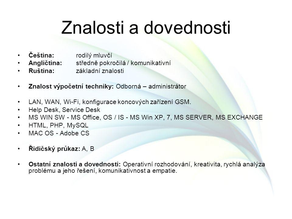 Znalosti a dovednosti Čeština: rodilý mluvčí