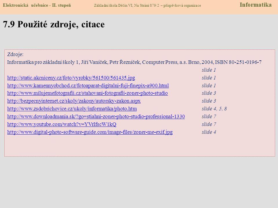 7.9 Použité zdroje, citace Zdroje: