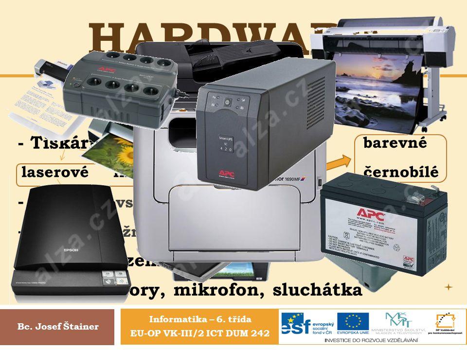 Hardware Periferie doplňkové - Tiskárny – výstupní zařízení