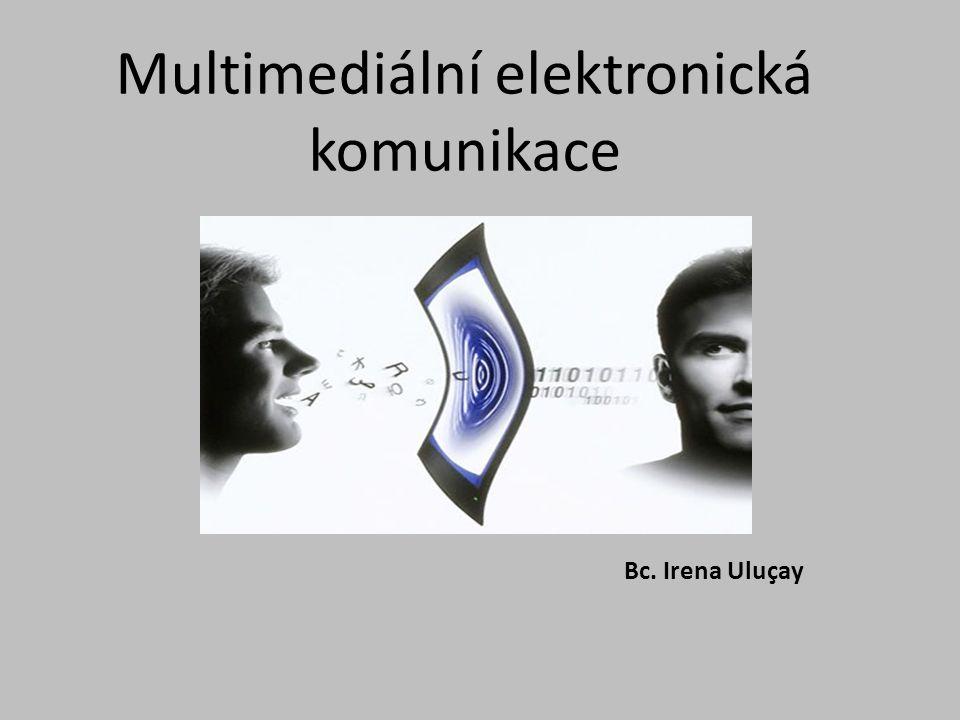 Multimediální elektronická komunikace