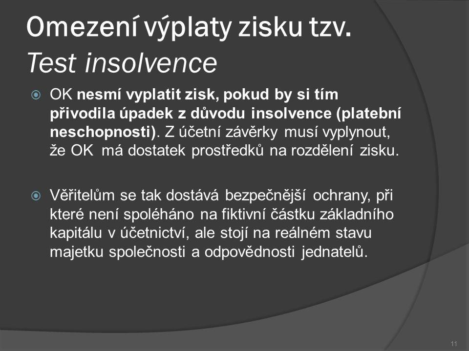 Omezení výplaty zisku tzv. Test insolvence