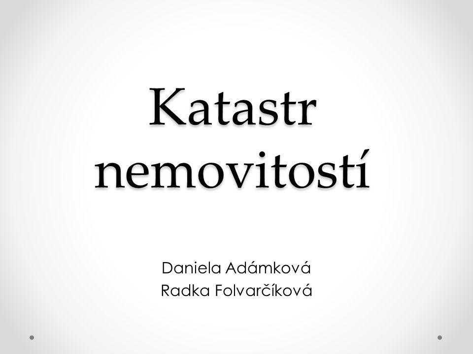 Daniela Adámková Radka Folvarčíková