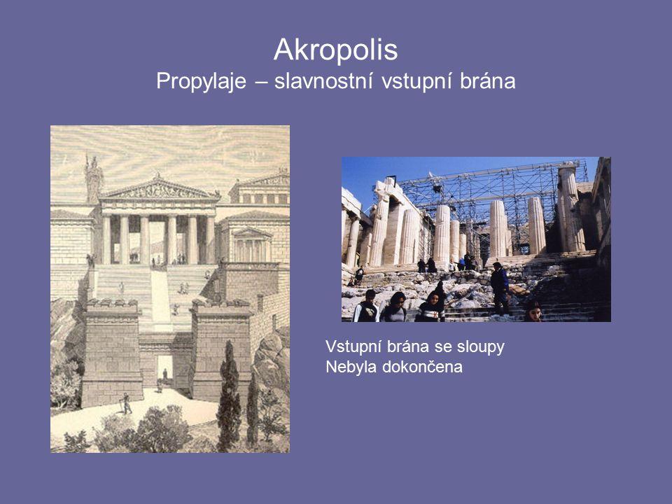 Akropolis Propylaje – slavnostní vstupní brána