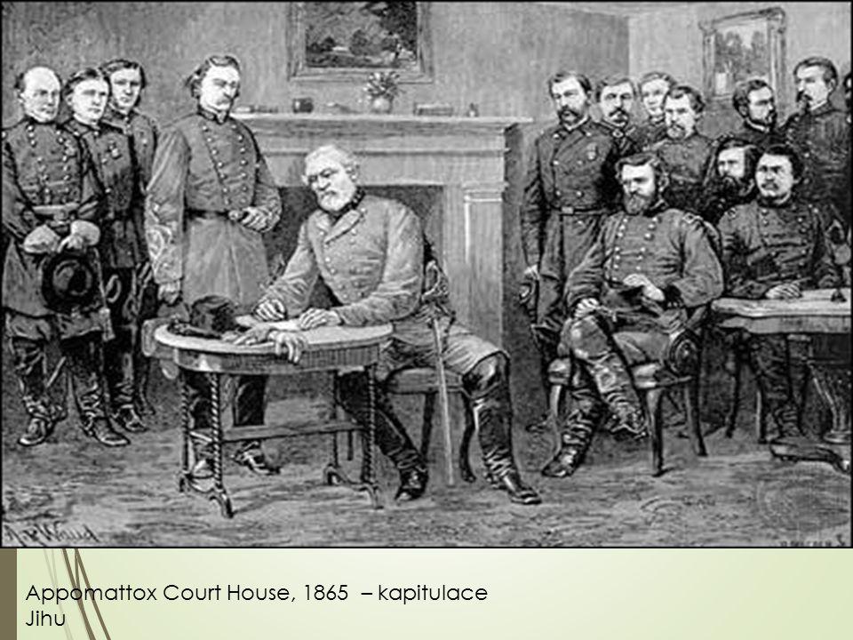 Appomattox Court House, 1865 – kapitulace Jihu