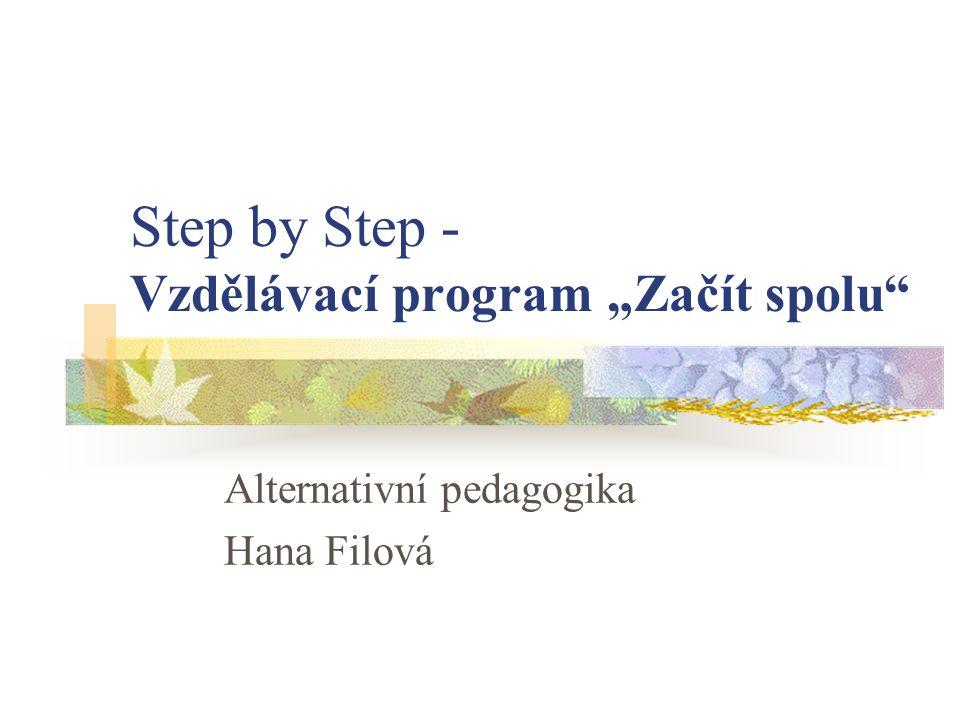 """Step by Step - Vzdělávací program """"Začít spolu"""