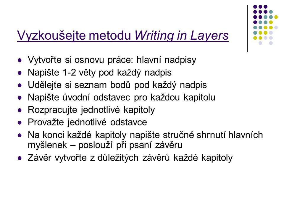 Vyzkoušejte metodu Writing in Layers
