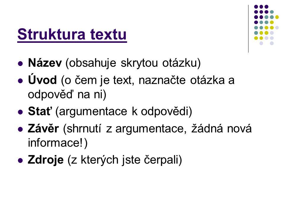 Struktura textu Název (obsahuje skrytou otázku)