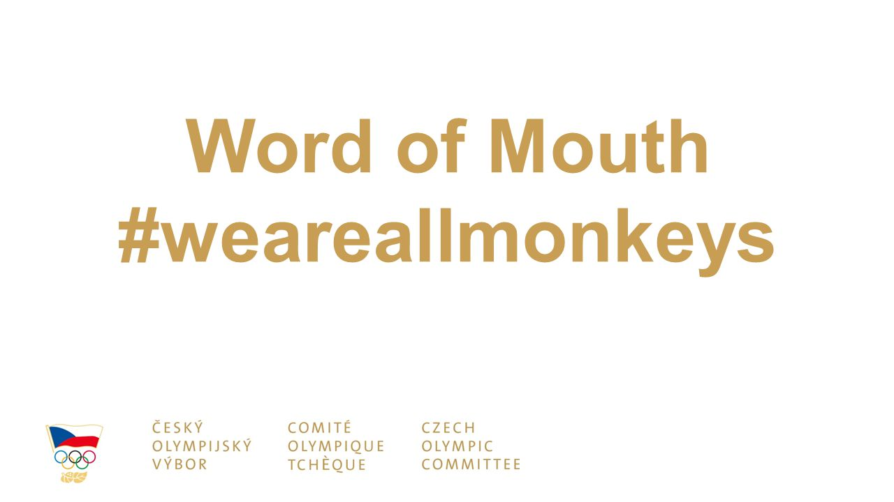 Word of Mouth #weareallmonkeys