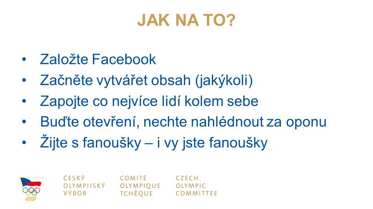 JAK NA TO Založte Facebook Začněte vytvářet obsah (jakýkoli)