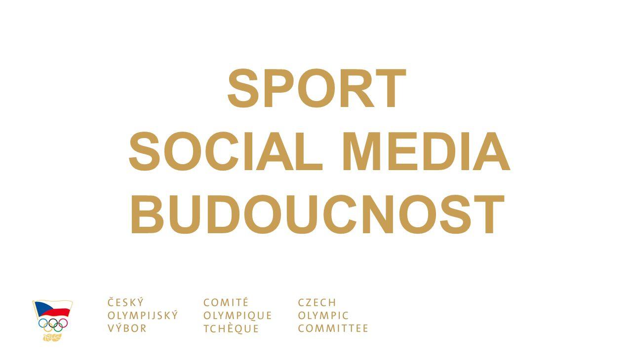 SPORT SOCIAL MEDIA BUDOUCNOST