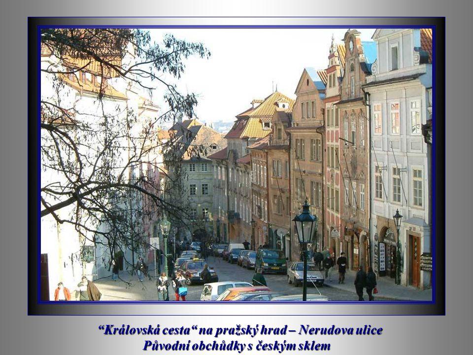Královská cesta na pražský hrad – Nerudova ulice