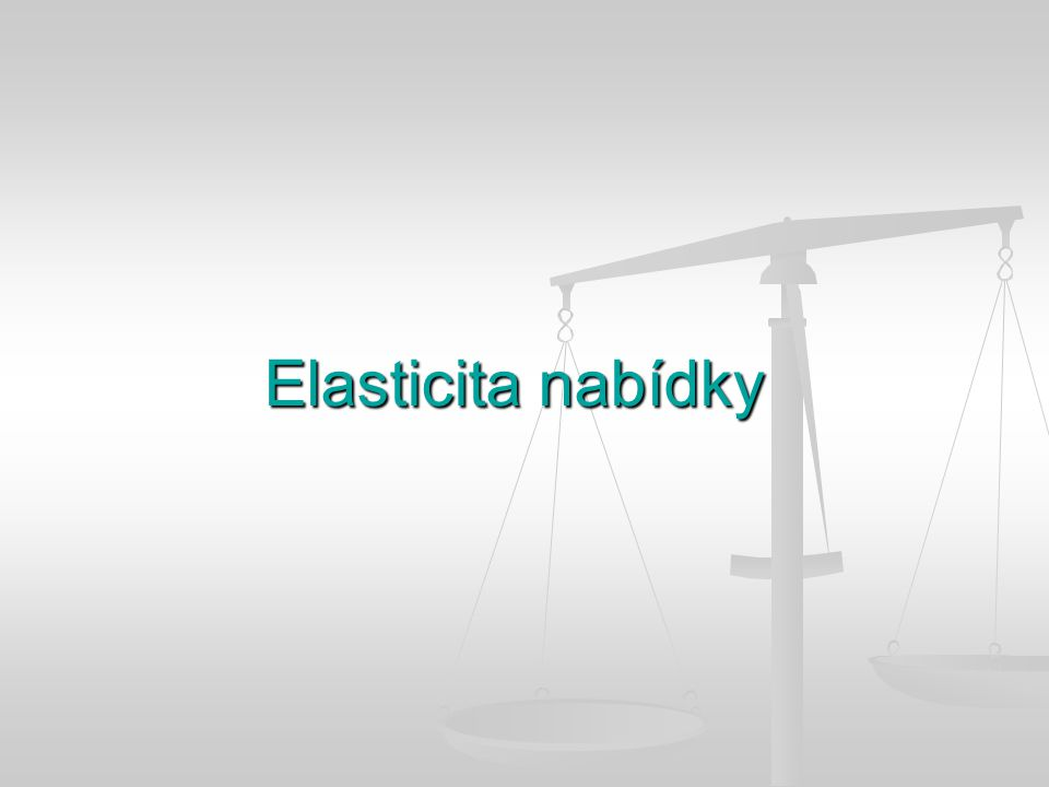 Elasticita nabídky