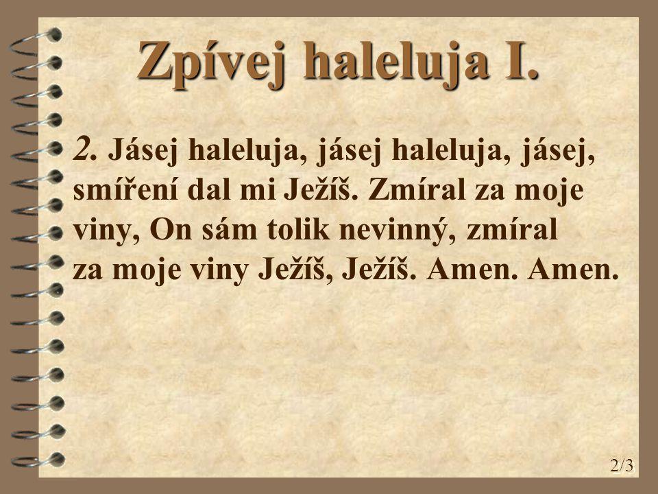 Zpívej haleluja I.