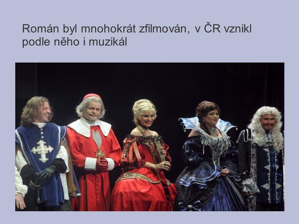 Román byl mnohokrát zfilmován, v ČR vznikl podle něho i muzikál
