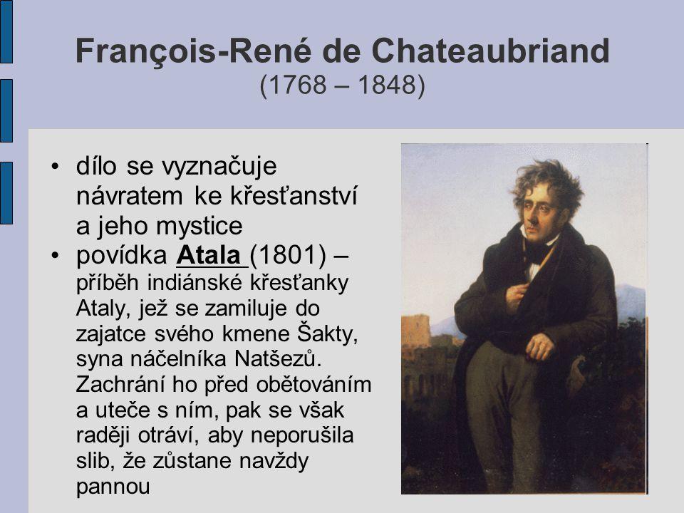 François-René de Chateaubriand (1768 – 1848)