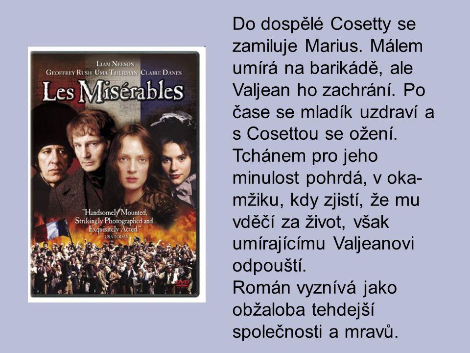 Do dospělé Cosetty se zamiluje Marius