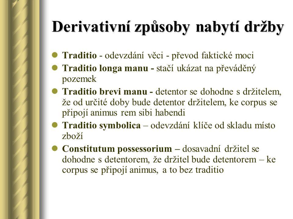 Derivativní způsoby nabytí držby