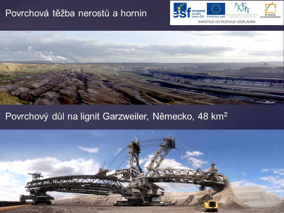 Povrchová těžba nerostů a hornin