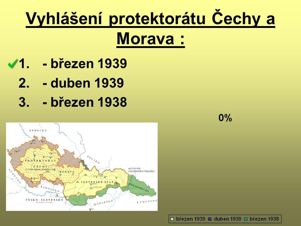 Vyhlášení protektorátu Čechy a Morava :